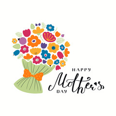 Hand written lettering quote Happy Mothers Day with a bouquet flowers. Isolated objects on white background. Vector illustration. Design concept for banner, greeting card.