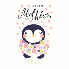 Hand drawn vector illustration of a cute penguin with a bunch of flowers and lettering quote Happy Mothers Day. Isolated objects on white background. Design concept for banner, greeting card.