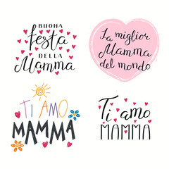 Set of hand written Mothers Day lettering quotes in Italian, with hearts. Isolated objects on white background. Vector illustration. Design concept for banner, greeting card.