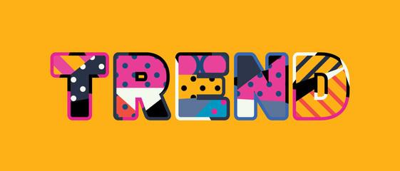 Trend Concept Word Art Illustration
