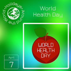 Series calendar. Holidays Around the World. Event of each day of the year. World Health Day. Heart and an apple