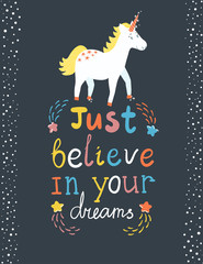 """Vector motivation card with stars, decor elements, cute unicorn and text """"Just believe in your dreams"""" on the dark background"""