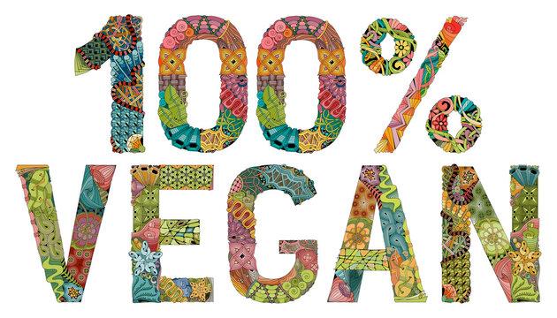 Vegan 100 percent. Vector decorative zentangle object