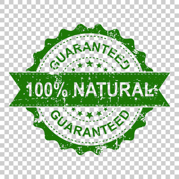100% natural scratch grunge rubber stamp. Vector illustration on isolated transparent background. Business concept guaranteed natural stamp pictogram.