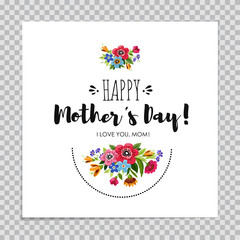Elegant Happy Mothers Day card on transparent background. Hand drawn lettering Happy Mothers Day decorated with flowers