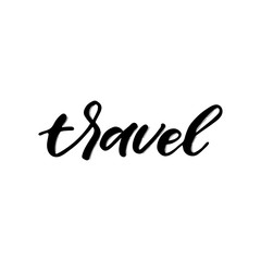 Hand drawn lettering card. The inscription: travel. Perfect design for greeting cards, posters, T-shirts, banners, print invitations.