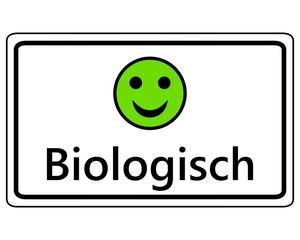 Schild lustiger Smiley für biologisch