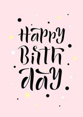 Hand drawn lettering phrase Happy Birthday