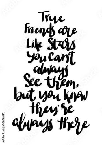 Hand Lettered True Friends Are Like A Stars You Can Not Always See