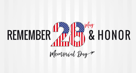 Remember & honor, Memorial day USA 28 may light stripes poster. Happy Memorial Day, vector banner template with 28 number in national flag colors and text