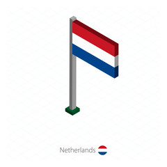 Netherlands Flag on Flagpole in Isometric dimension.
