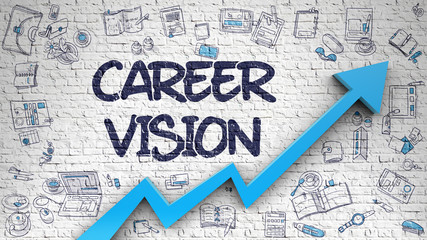 Career Vision Drawn on White Wall.