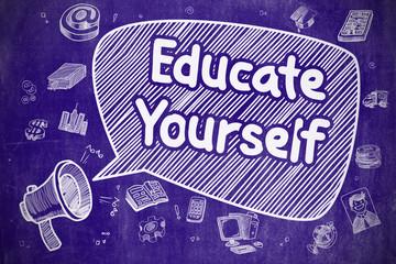 Educate Yourself - Cartoon Illustration on Blue Chalkboard.