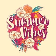 Summer vibes typography banner round design in tropical flower frame, vector illustration