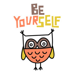 Be yourself lettering and owl doodle illustration