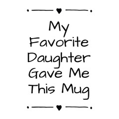 Funny Mother's Day Quote Decorative Calligraphy Vector