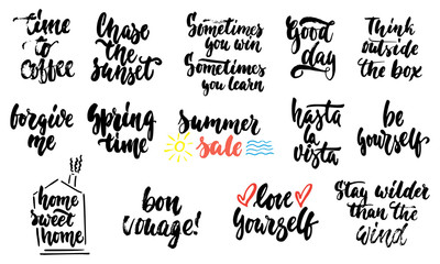 Hand drawn lettering different quotes collections isolated on the white background. Fun brush ink vector calligraphy illustrations set for banners, greeting card, poster design.