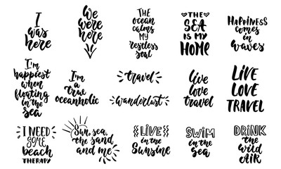 Hand drawn lettering quotes about Summer and sea collections isolated on the white background. Fun brush ink vector calligraphy illustrations set for banners, greeting card, poster design.