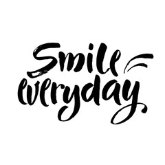Smile everyday. Black saying on white background. Brush lettering, positive quote. Vector