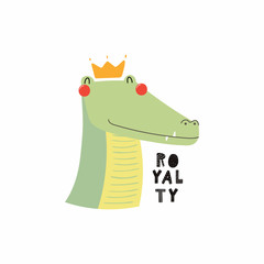 Hand drawn vector illustration of a cute funny crocodile face in a crown, with lettering quote Royalty. Isolated objects. Scandinavian style flat design. Concept for children print.