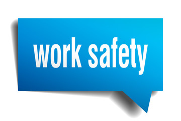 work safety blue 3d speech bubble