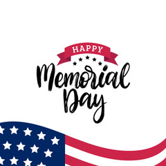 Happy Memorial Day handwritten phrase in vector. National american holiday illustration with USA flag.