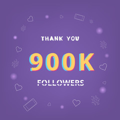 900K followers thank you. Vector illustration.