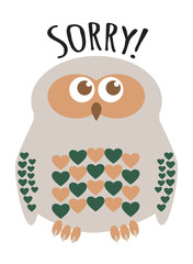 "Owl cute character with hearts for feathers greeting card with text  ""Sorry!"". Editable labelled layers."