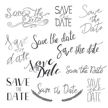 Save the date hand drawn lettering collection. Set of calligrafy text variants for invitations isolated on background.