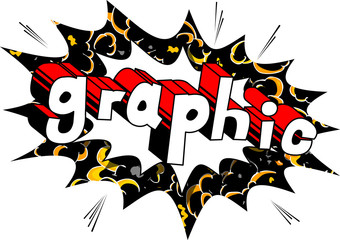 Graphic - Comic book style phrase on abstract background.