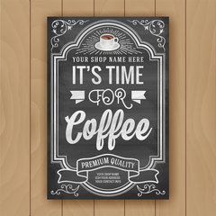 Coffee quote on chalkboard background for poster and shop decoration