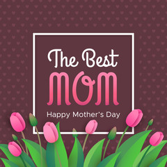 Happy mother's day - greeting card with pink tulips on brown background