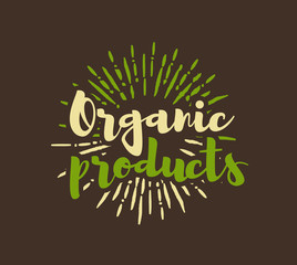 Organic products lettering with sunbursts background.