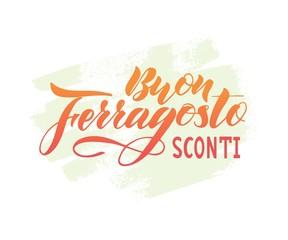Hand written lettering quote Happy (Buon) Ferragosto Sale (sconti) on watercolor spot , italian language.