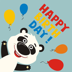 Happy birthday! Greeting card with funny panda bear and balloons in cartoon style.