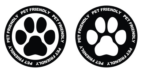 Pets allowed sign. Black and white paw symbol in circle with pet friendly text written on it.