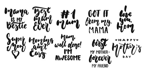 Hand drawn seasons set of lettering phrase about Mothers Day isolated on the white background. Fun brush ink vector illustration for banners, greeting card, photo overlays.