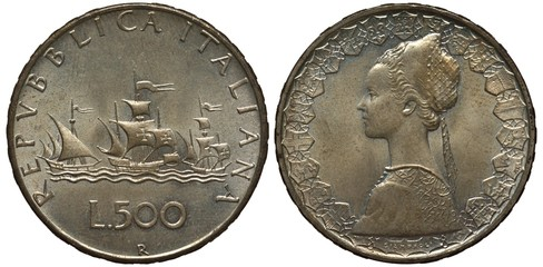 Italy Italian coin five hundred lira 1966, three sailing ships, female bust surrounded by shields, silver, patina,