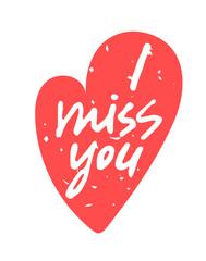 Search photos i miss you i miss you hand written lettering in a red textured heart shape isolated on m4hsunfo