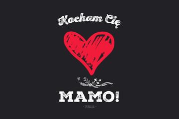 """Fototapeta Dzień Matki 26 Maja - malowane czerwone serce z napisem """"Kocham Cię Mamo!"""" obraz"""