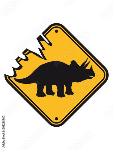 Triceratops Gefahr Achtung Danger Warnung Hinweis Vorsicht Schild
