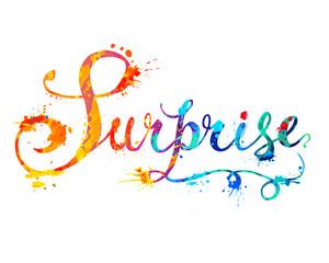 Word SURPRISE. Doodle inscription of splash paint