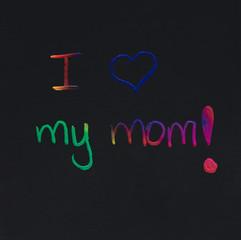 I love my mom message
