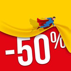 soldes - promos - 50% - promotion - promotions -  affiche - super héros - communication - pub