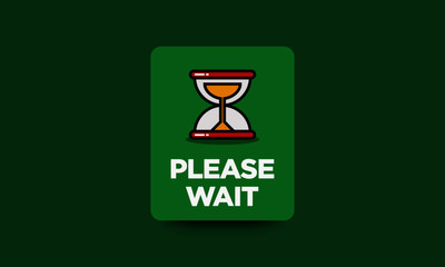 Please Wait Sign With Hour Glass Sand Timer Flat Style Vector Illustration