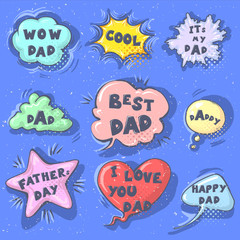 Happy Father s day lettering calligraphy greeting speech bubbles set isolated on the bluebackground. Illustration for Fathers Day invitations. Dad s day lettering