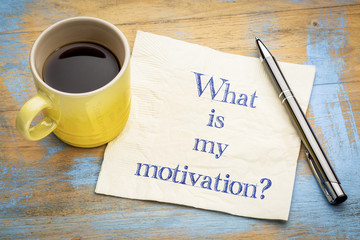 What is my motivation?