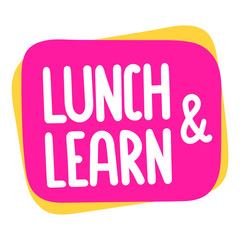 Lunch and learn. Vector badge illustration on white background.