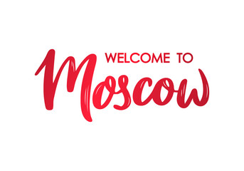 Welcome to Moscow lettering banner. Hand drawn brush calligraphy. Colorful lettering design. Vector illustration.