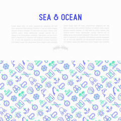 Sea and ocean journey concept with thin line icons: sailboat, fishing, ship, oysters, anchor, octopus, compass, steering wheel, snorkel, dolphin. Vector illustration for banner, print media template.